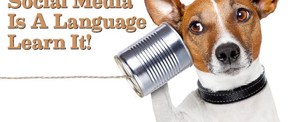 Social Branding Is a Language. Learn to Speak It!